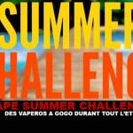 SUMMER CHALLENGE : Des vapéros à gogo durant tout l'été !