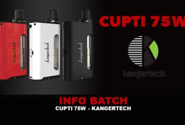 INFO BATCH : Cupti 75w TC (Kangertech)