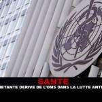 SANTE : L'inquiétante dérive de l'OMS dans la lutte anti-tabac
