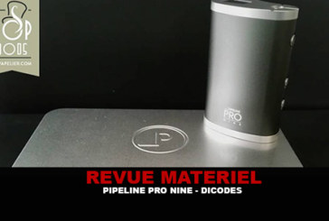REVUE : PRO NINE PAR PIPELINE/DICODES