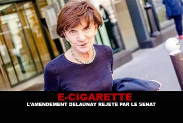 E-CIGARETTE : L'amendement Delaunay rejeté par le Sénat !