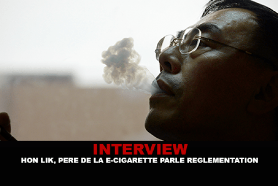 INTERVIEW : Hon Lik, le père de la e-cigarette parle réglementation.