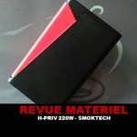 审查:H-PRIV 220W-TC BY SMOKTECH