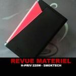 REVUE : H-PRIV 220W – TC PAR SMOKTECH