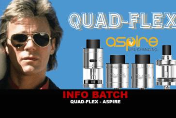 INFO BATCH : Quad-Flex (Aspire)