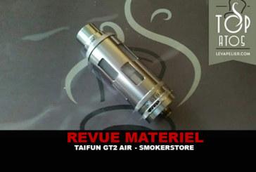 REVUE : TAIFUN GT2 AIR PAR SMOKERSTORE