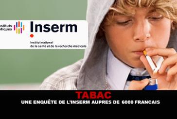 TABAC : Une enquête de l'INSERM auprès de 6000 Français