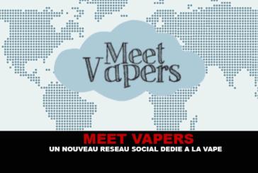 MEET VAPERS : Un nouveau réseau social dédié à la vape !