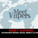 MEET VAPERS: רשת חברתית חדשה המוקדש vape!