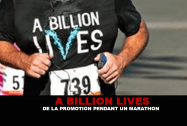 A BILLION LIVES: Promotion during a marathon!