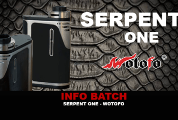 INFO BATCH : Box Serpent One (Wotofo)