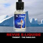 REVUE : TRIDENT PAR THE FABULOUS