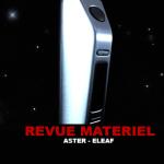 REVUE : ASTER PAR ELEAF