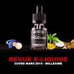 REVUE : CUVÉE MARS 2015 (GAMME MILLÉSIME) PAR MILLÉSIME