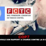COP 7: ארגון הבריאות העולמי חושף את הדיווח שלו נגד הסיגריה האלקטרונית.