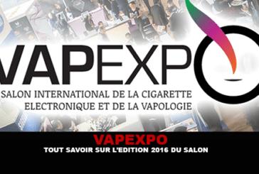 VAPEXPO : Tout savoir sur l'édition 2016 du salon !
