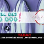 TABAC : Alliance contre le tabac lance l'appel des 100 000 !