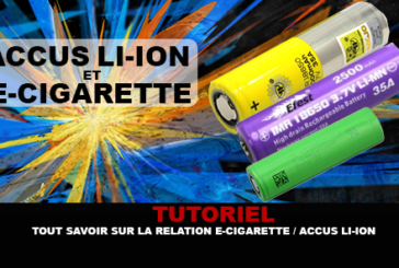 TUTORIAL: All about the e-cigarette / Li-ion battery relationship
