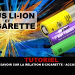 TUTORIAL: הכל על e- סיגריה / Li-ion היחסים הסוללה