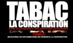 TABAC : Découvrez un documentaire qui dénonce la conspiration.