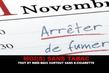 Moi(s) sans tabac : Tout et rien mais surtout sans e-cigarette.