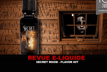 REVUE : SECRET ROOM (GAMME SECRET) PAR FLAVOR HIT