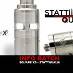 INFO BATCH : Squape XS (Stattqualm)
