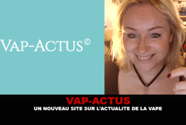 VAP-ACTUS: A new site on the news of the vape.