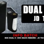 INFO BATCH : Box Dual X – Dos Equis Reborn (JD TECH)