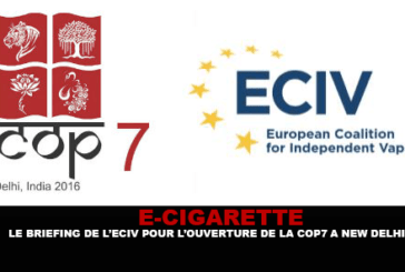 E-CIGARETTE : Le briefing de l'ECIV pour l'ouverture de la COP7 à New Delhi.