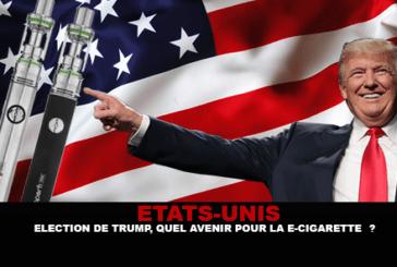 ÉTATS-UNIS : Élection de Trump, quel avenir pour la e-cigarette ?