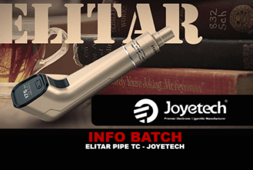 INFO BATCH : Elitar Pipe TC (Joyetech)