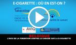 BELGIQUE : L'avis de la fondation contre le cancer sur la e-cigarette.