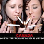 CANADA : Des règles plus strictes pour les fumeurs en vigueur aujourd'hui !