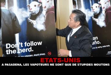 ÉTATS-UNIS : A Pasadena, les vapoteurs ne sont que de «stupides moutons».