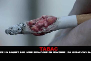 TABAC : Fumer un paquet par jour provoque en moyenne 150 mutations par an.