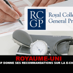 ROYAUME-UNI : Le RCGP donne ses recommandations sur la e-cigarette