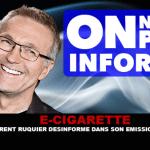 "E-CIGARETTE: לורן רוקייר misinforms בתוכנית שלו ""אנחנו לא משקרים"""