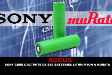ACCUS: Sony sells its Lithium-ion battery business to Murata.
