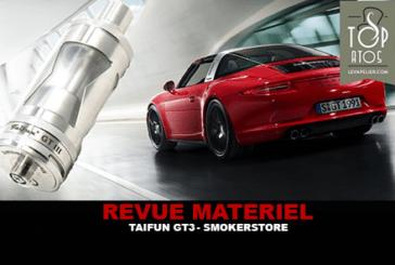 REVUE : TAIFUN GT3 PAR SMOKERSTORE