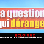 בלגיה: מיסוי של סיגריה אלקטרונית שטופלה על RTBF.
