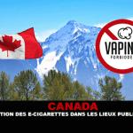 קנדה: האיסור על סיגריות אלקטרוניות במקומות ציבוריים מתרחב.