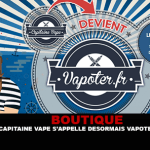 קניות: קפטן Vape עכשיו Vapoter.fr