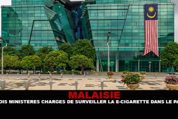MALAISIE : Trois ministères chargés de surveiller la e-cigarette dans le pays.