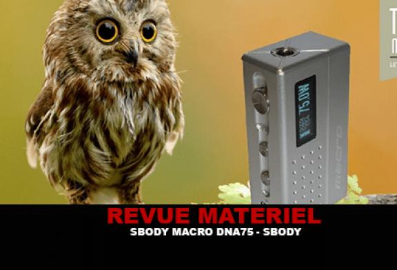 REVUE : SBODY MACRO DNA 75 PAR S-BODY