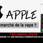TECHNOLOGIE : Le géant Apple prépare t'il une nouvelle génération de cigarette électronique ?