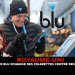 ROYAUME-UNI : La marque «Blu» échange des cigarettes contre des cigalikes.