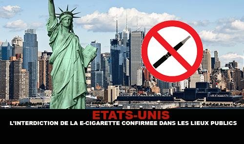 ÉTATS-UNIS : L'interdiction de la e-cigarette est confirmée dans les lieux publics à New-York.