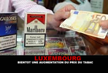 LUSSEMBURGO: Presto un aumento del prezzo del tabacco.