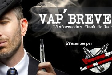 VAP'BREVES: The news of Wednesday 1er February 2017